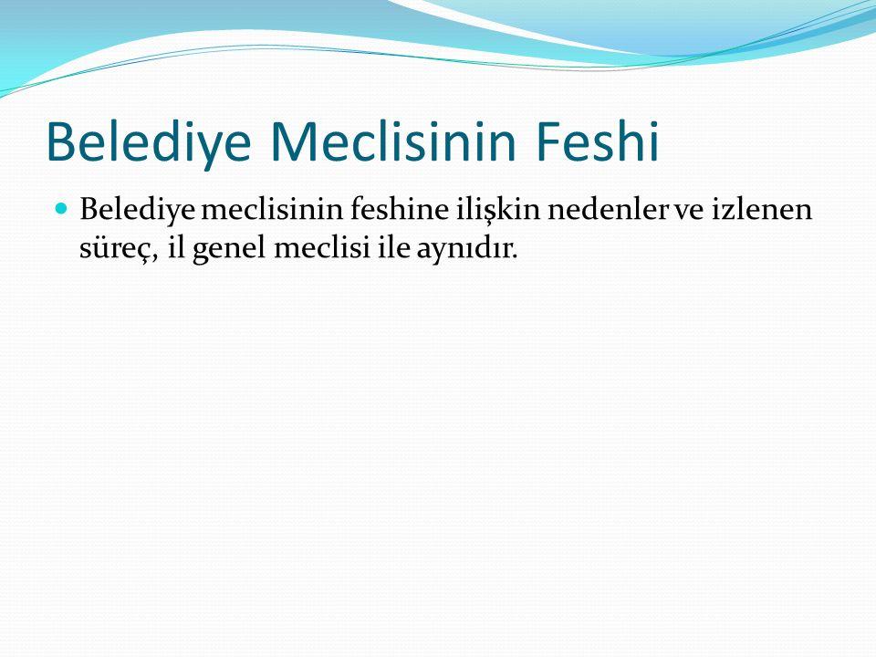 Belediye Meclisinin Feshi