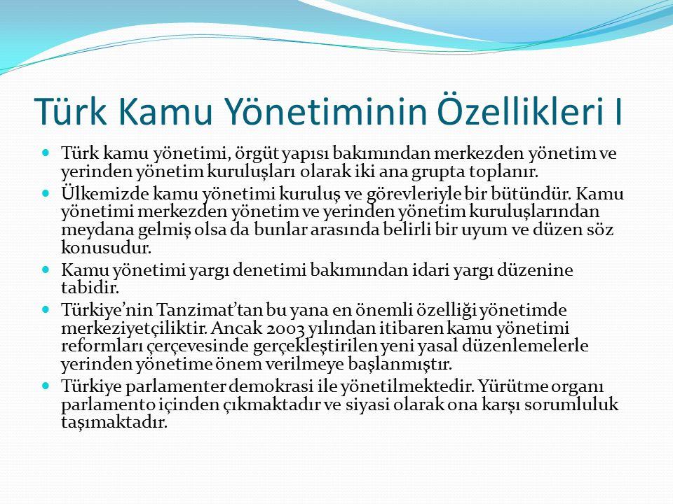 Türk Kamu Yönetiminin Özellikleri I