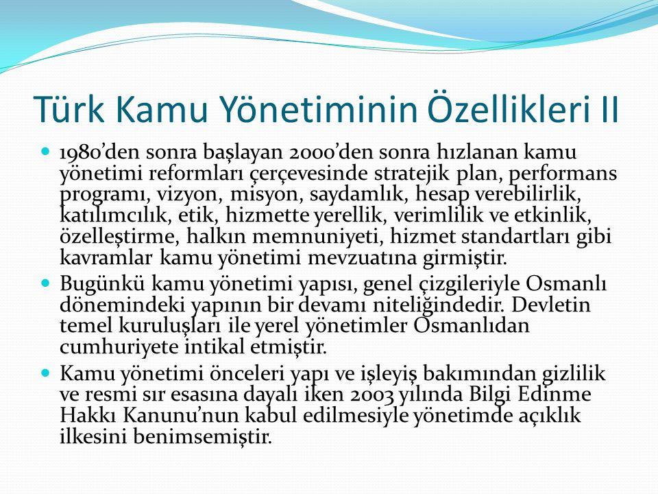 Türk Kamu Yönetiminin Özellikleri II