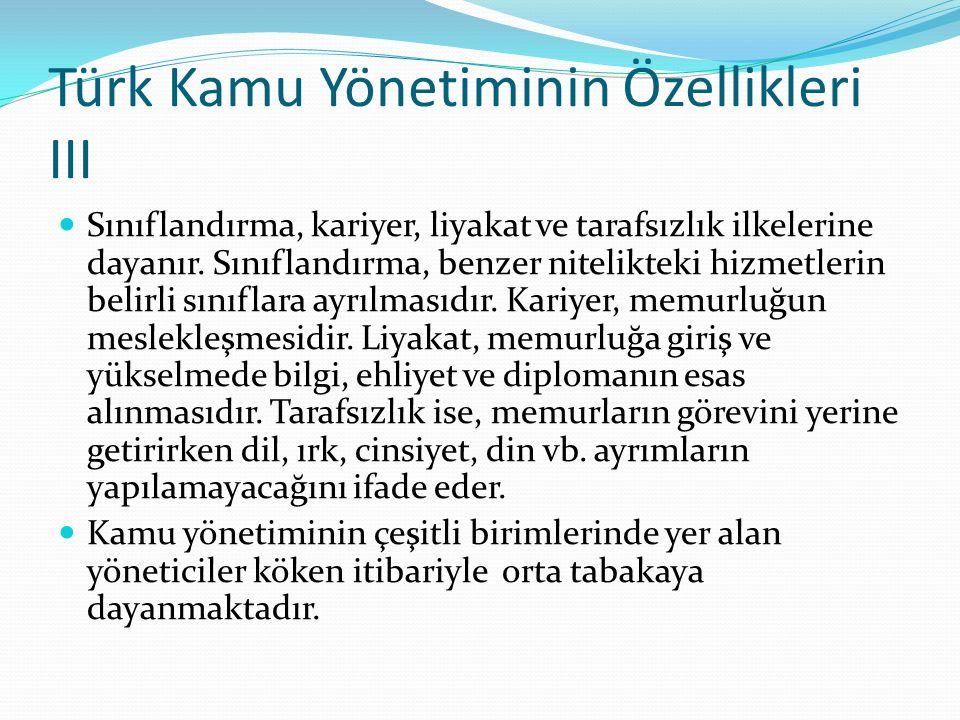 Türk Kamu Yönetiminin Özellikleri III