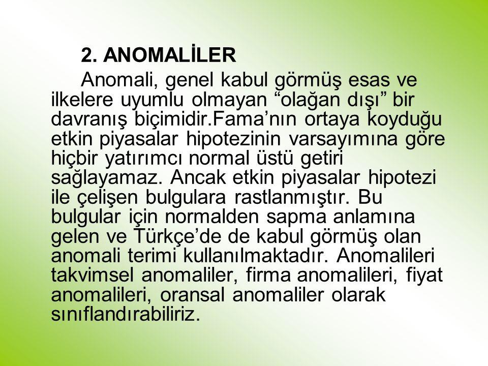 2. ANOMALİLER