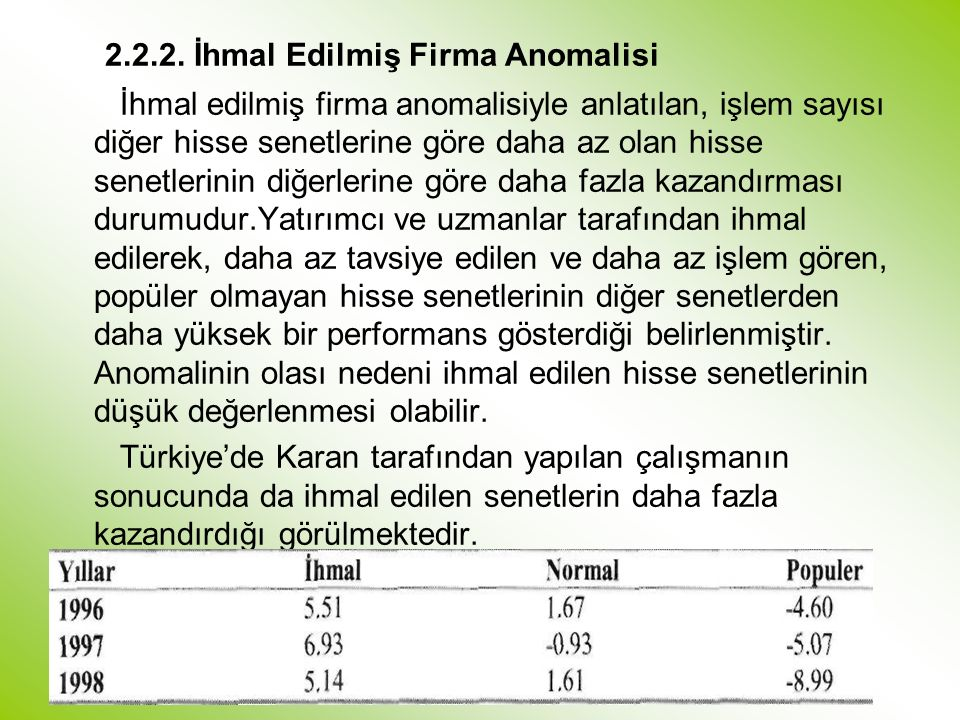 2.2.2. İhmal Edilmiş Firma Anomalisi