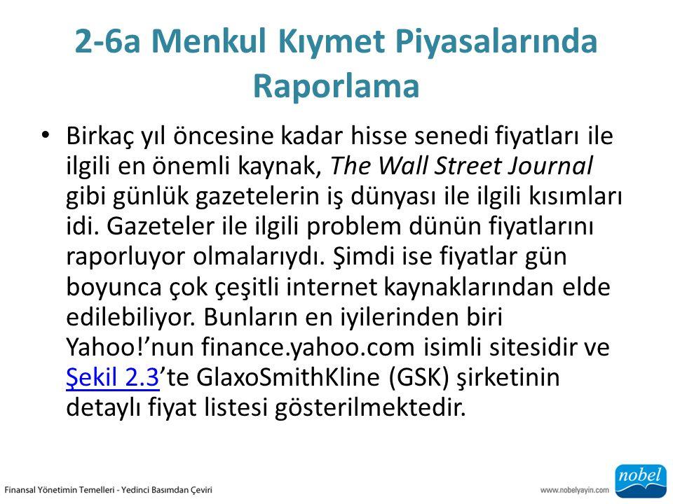 2-6a Menkul Kıymet Piyasalarında Raporlama