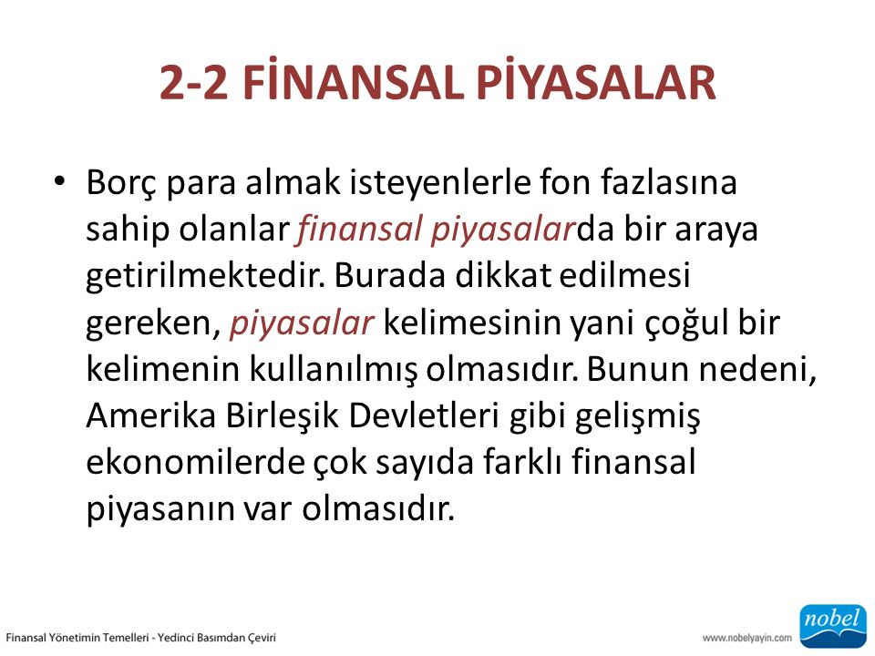2-2 FİNANSAL PİYASALAR
