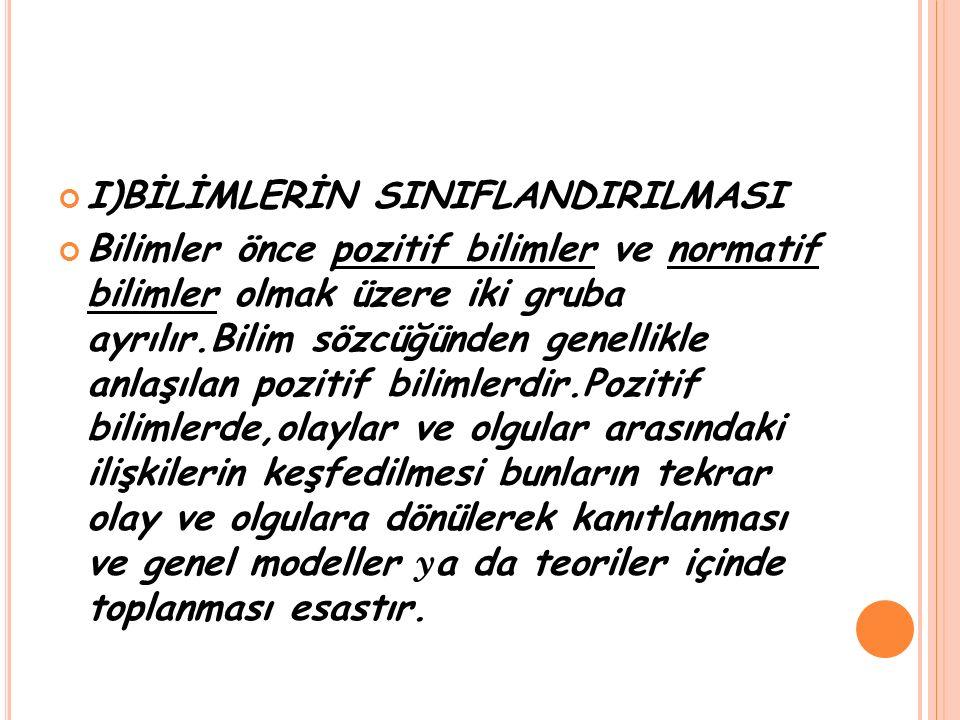 I)BİLİMLERİN SINIFLANDIRILMASI