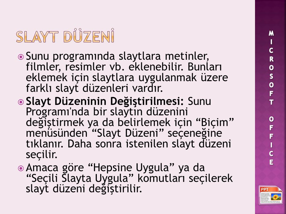 SLAYT DÜZENİ MICROSOFT OFFICE.
