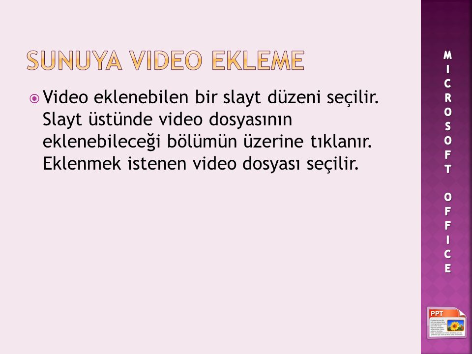 SUNUYA Video Ekleme MICROSOFT OFFICE.