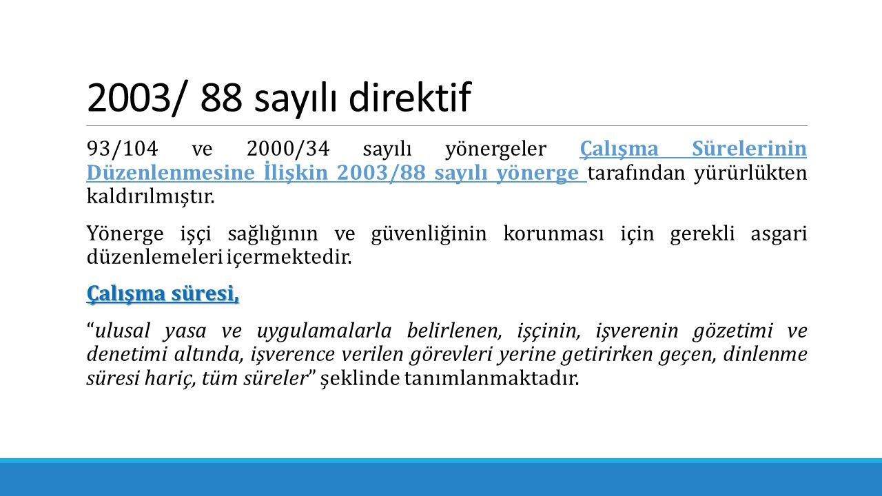 2003/ 88 sayılı direktif