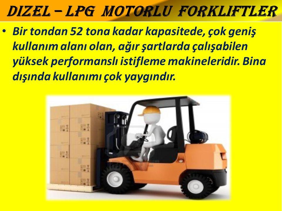 Dizel – Lpg Motorlu Forkliftler