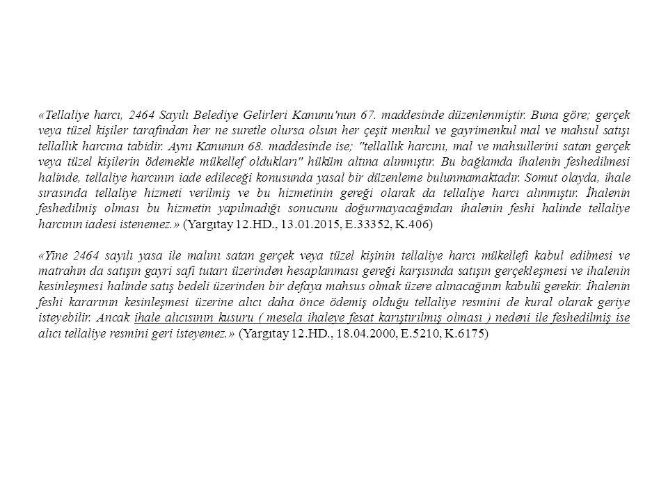 «Tellaliye harcı, 2464 Sayılı Belediye Gelirleri Kanunu nun 67