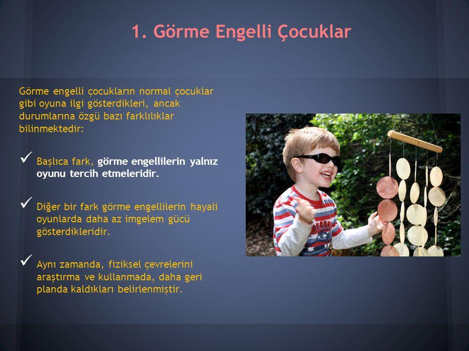 1. Görme Engelli Çocuklar