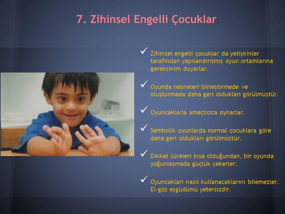 7. Zihinsel Engelli Çocuklar