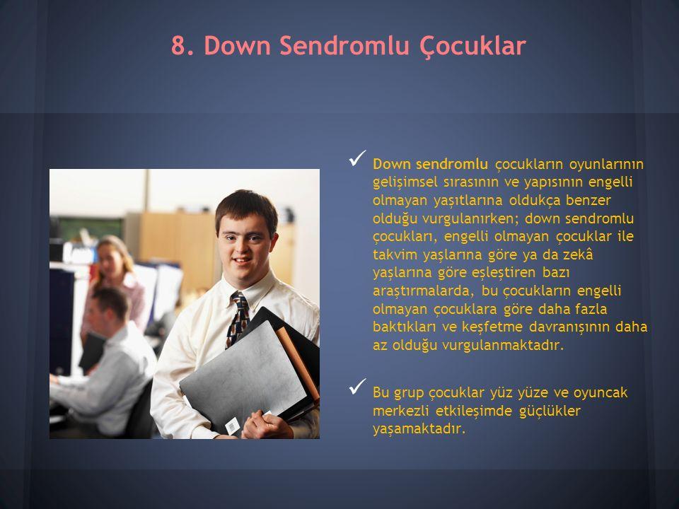 8. Down Sendromlu Çocuklar
