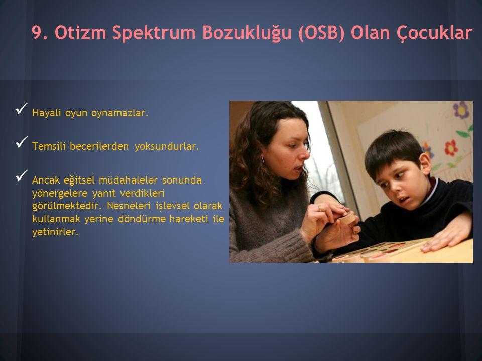 9. Otizm Spektrum Bozukluğu (OSB) Olan Çocuklar