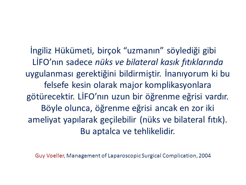 Guy Voeller, Management of Laparoscopic Surgical Complication, 2004
