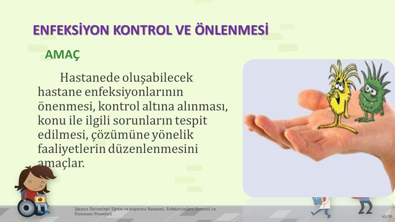 ENFEKSİYON KONTROL VE ÖNLENMESİ
