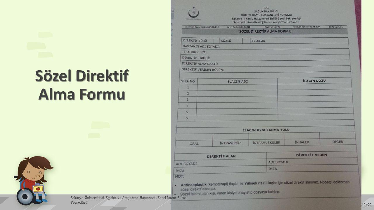 Sözel Direktif Alma Formu