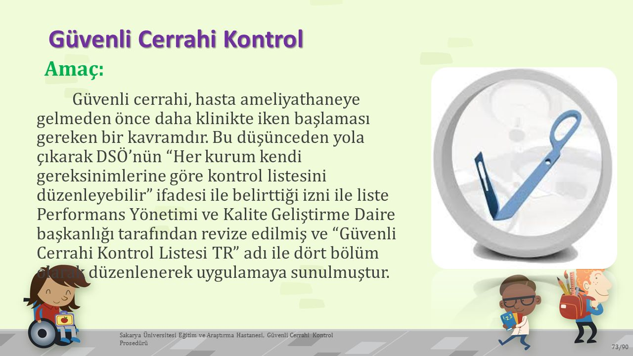 Güvenli Cerrahi Kontrol