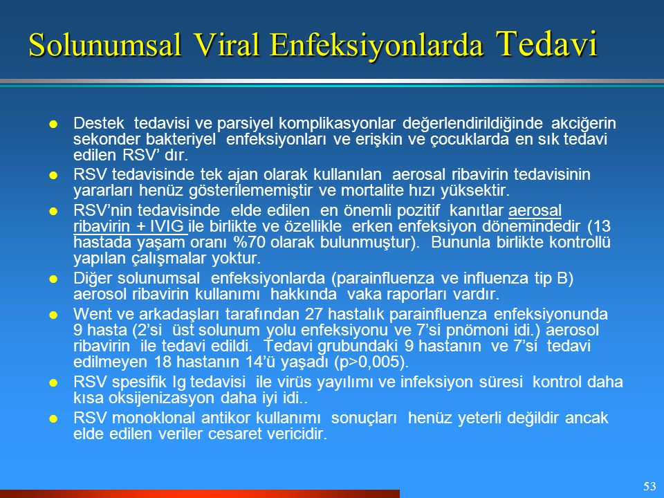 Solunumsal Viral Enfeksiyonlarda Tedavi