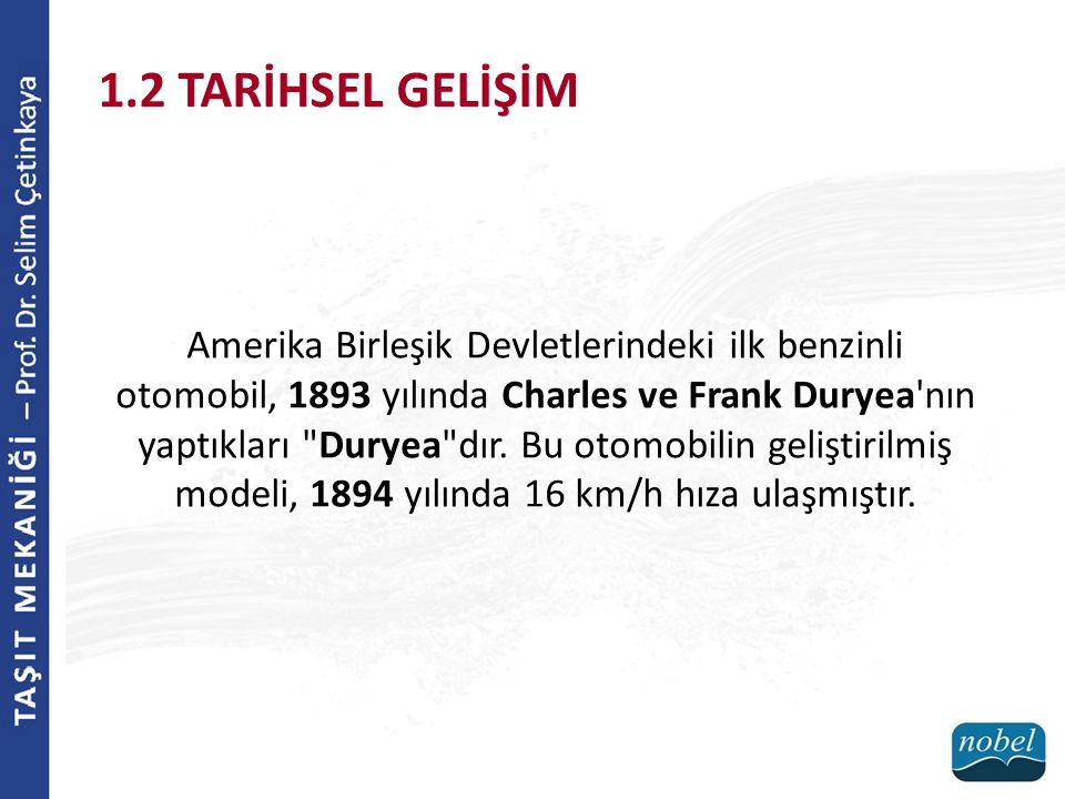 modeli, 1894 yılında 16 km/h hıza ulaşmıştır.