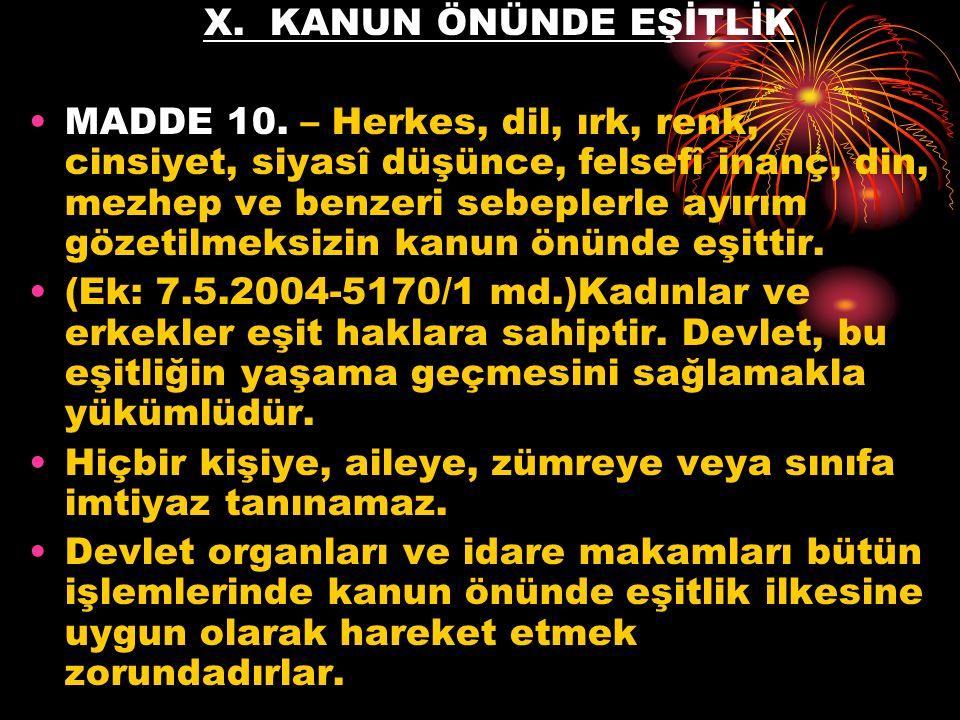X. KANUN ÖNÜNDE EŞİTLİK