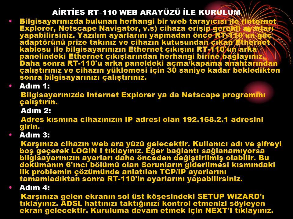 AİRTİES RT–110 WEB ARAYÜZÜ İLE KURULUM