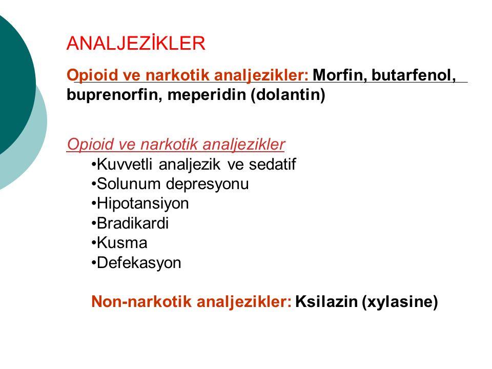 ANALJEZİKLER Opioid ve narkotik analjezikler