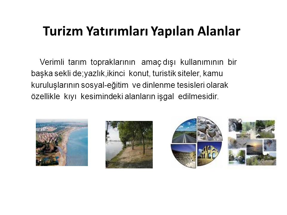 Turizm Yatırımları Yapılan Alanlar