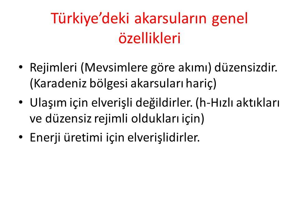 Türkiye'deki akarsuların genel özellikleri