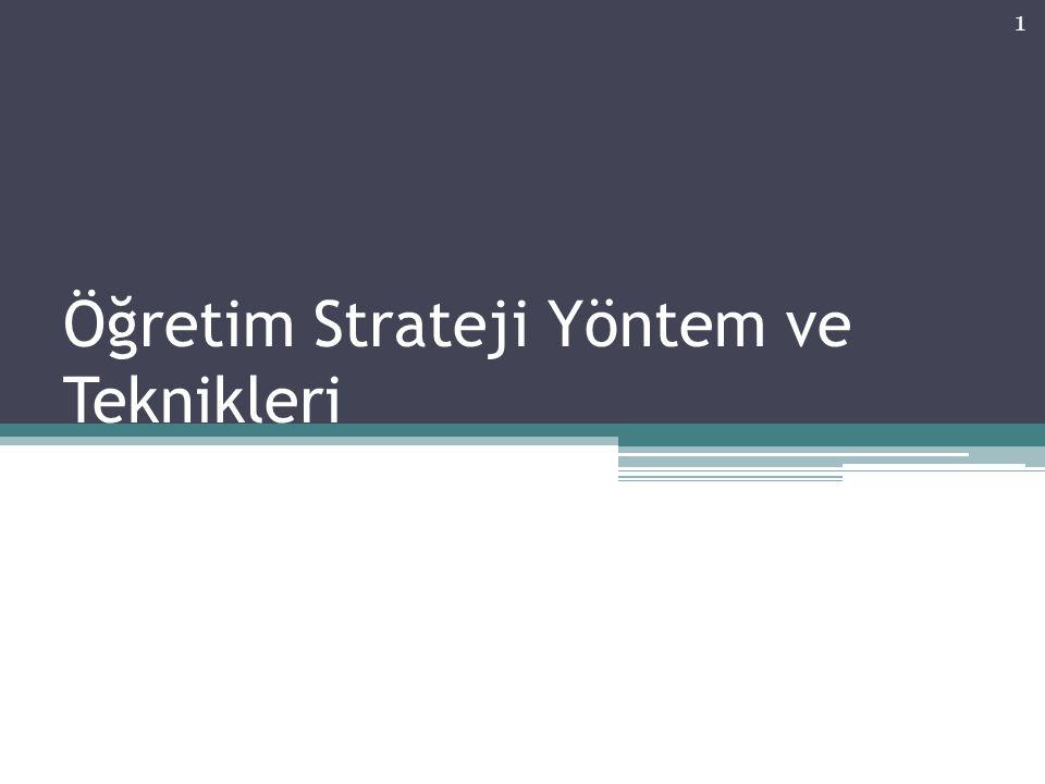 Öğretim Strateji Yöntem ve Teknikleri