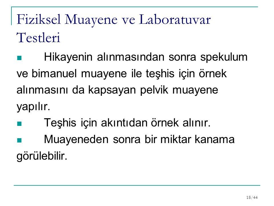 Fiziksel Muayene ve Laboratuvar Testleri
