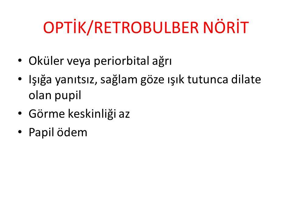 OPTİK/RETROBULBER NÖRİT
