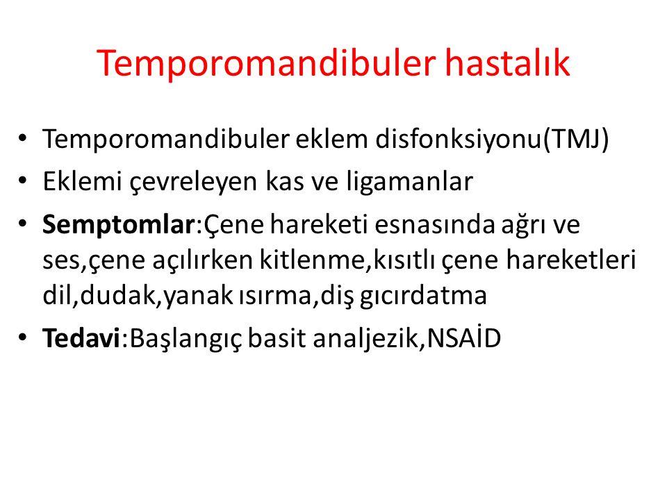 Temporomandibuler hastalık
