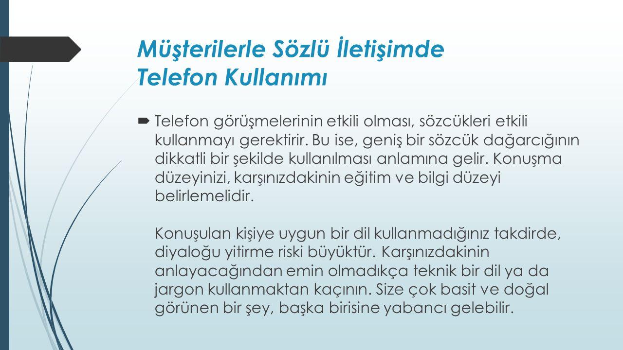 Müşterilerle Sözlü İletişimde Telefon Kullanımı