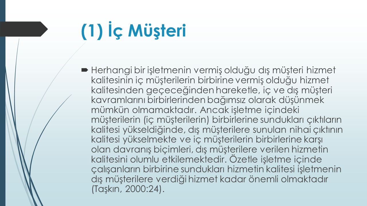 (1) İç Müşteri