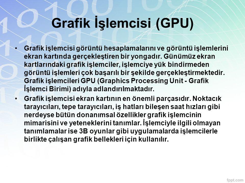 Grafik İşlemcisi (GPU)