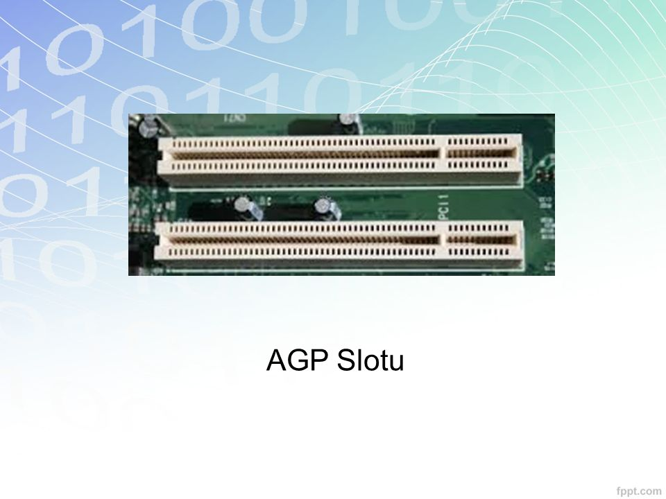 AGP Slotu