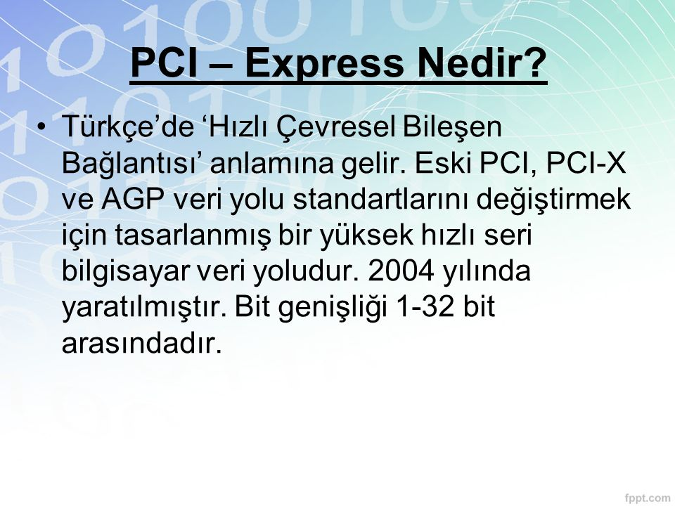 PCI – Express Nedir