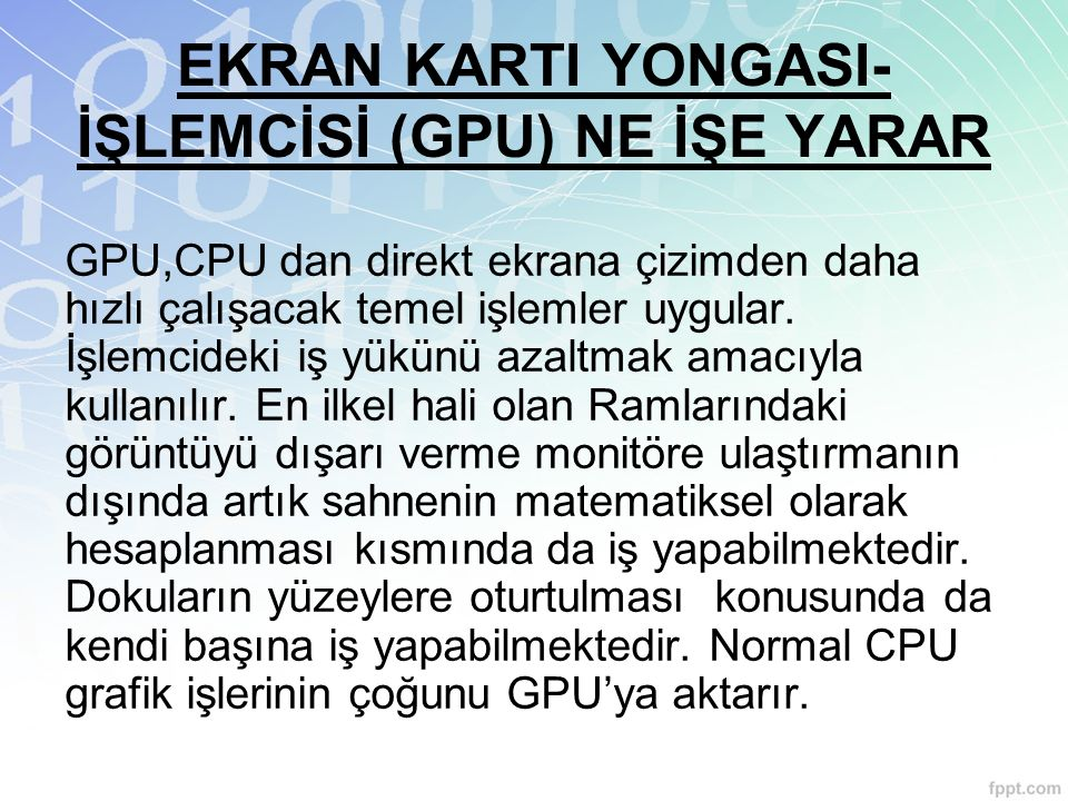 EKRAN KARTI YONGASI-İŞLEMCİSİ (GPU) NE İŞE YARAR