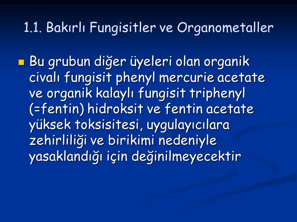 1.1. Bakırlı Fungisitler ve Organometaller