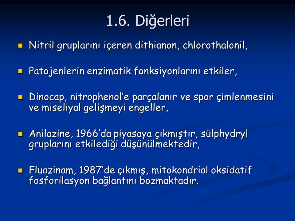 1.6. Diğerleri Nitril gruplarını içeren dithianon, chlorothalonil,