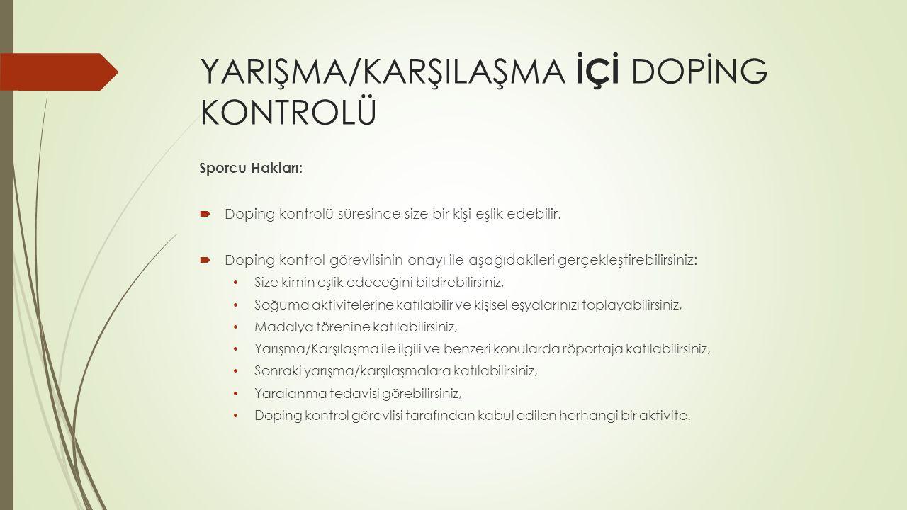 YARIŞMA/KARŞILAŞMA İÇİ DOPİNG KONTROLÜ