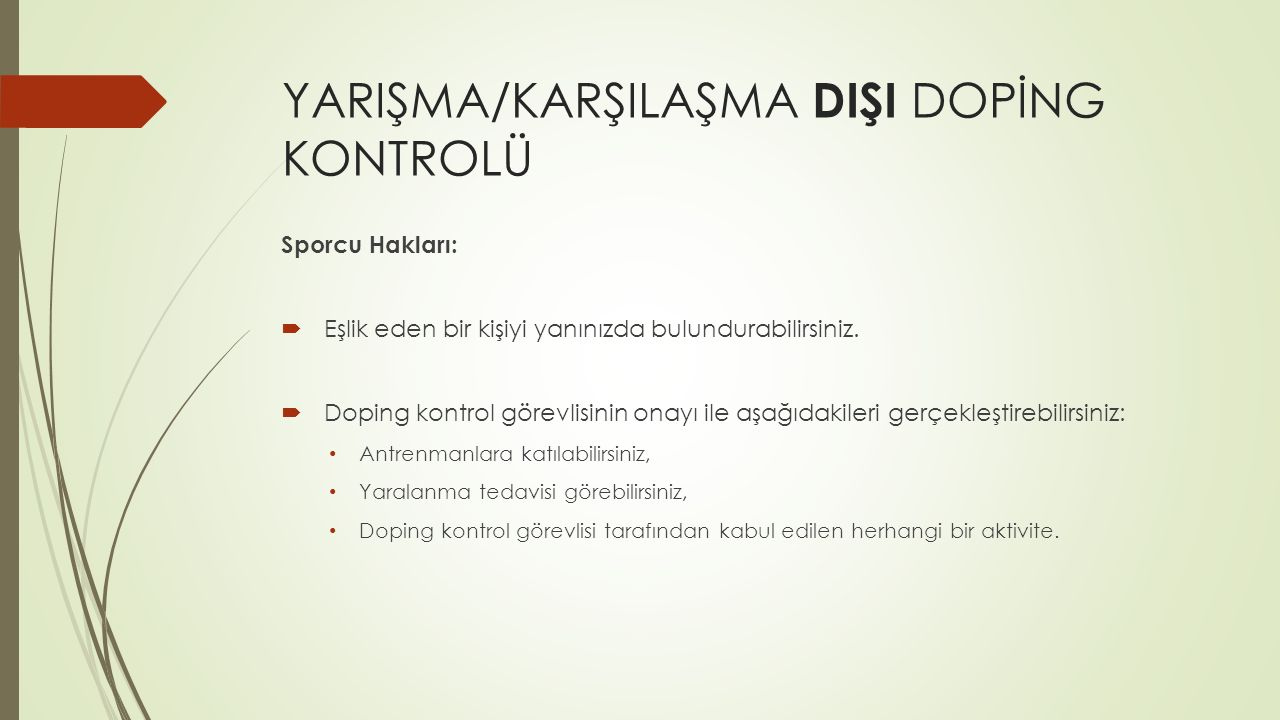 YARIŞMA/KARŞILAŞMA DIŞI DOPİNG KONTROLÜ