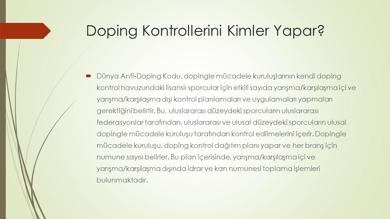 Doping Kontrollerini Kimler Yapar
