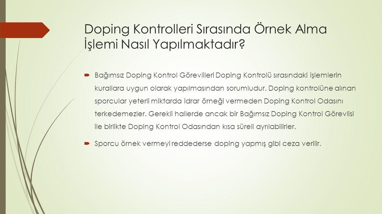 Doping Kontrolleri Sırasında Örnek Alma İşlemi Nasıl Yapılmaktadır