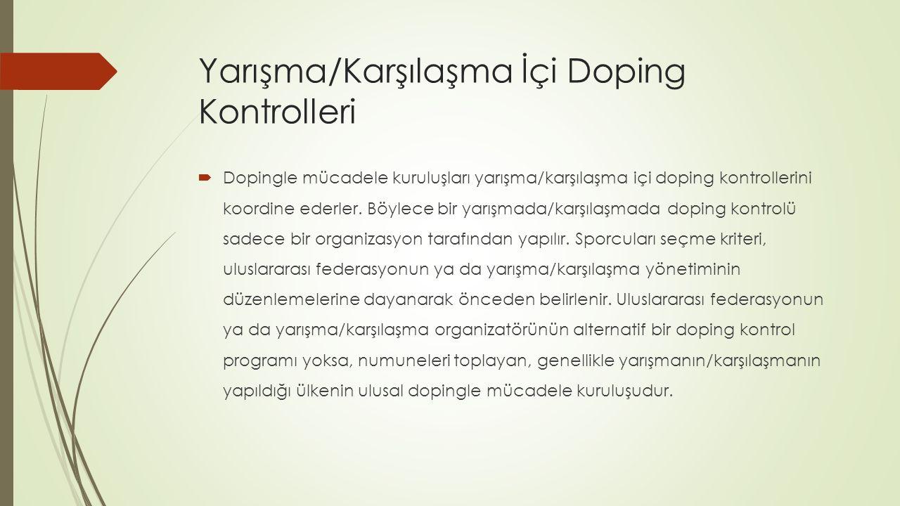 Yarışma/Karşılaşma İçi Doping Kontrolleri