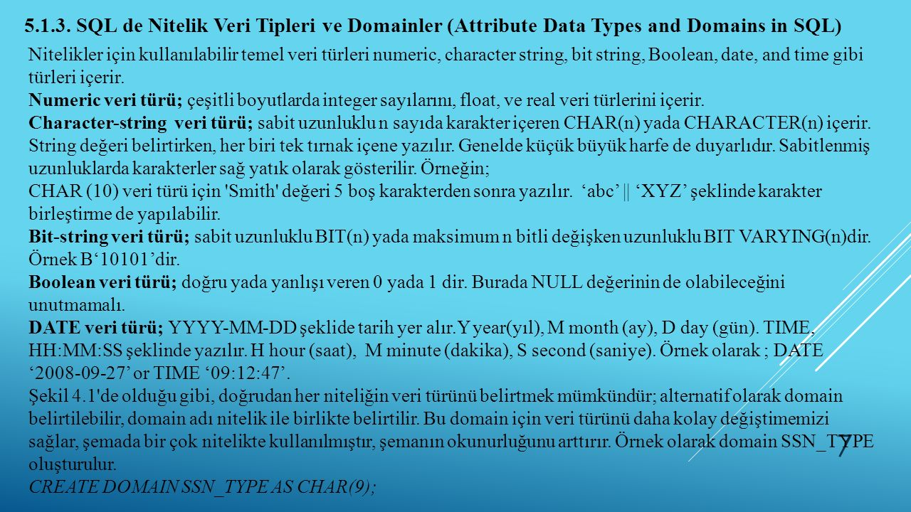 5.1.3. SQL de Nitelik Veri Tipleri ve Domainler (Attribute Data Types and Domains in SQL)