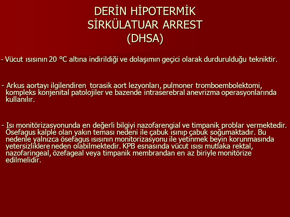 DERİN HİPOTERMİK SİRKÜLATUAR ARREST (DHSA)