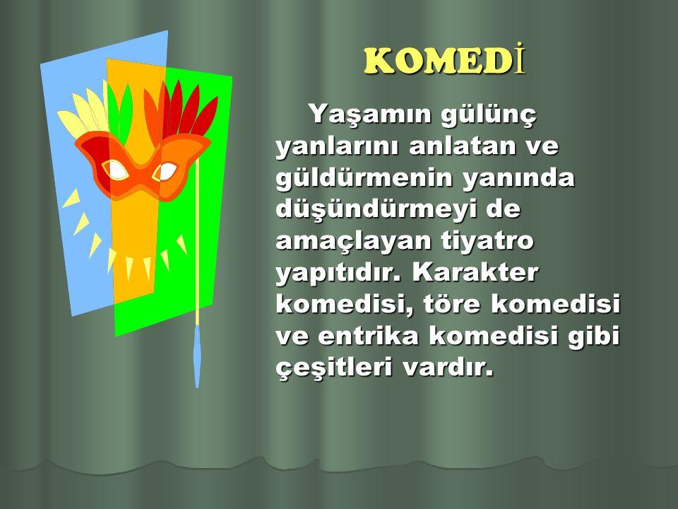 KOMEDİ