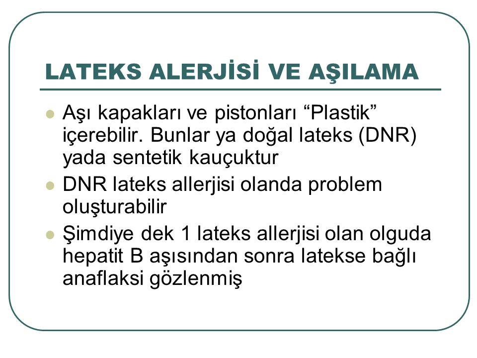LATEKS ALERJİSİ VE AŞILAMA